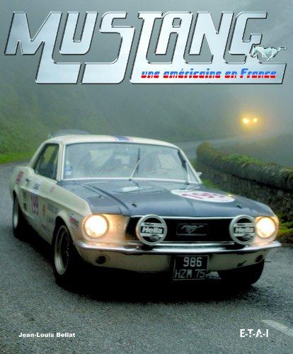 Mustang : Une américaine en France