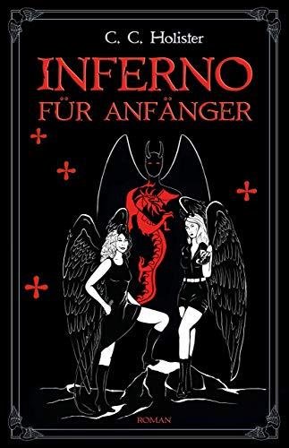 Inferno für Anfänger: Roman (Edition Drachenfliege) (German Edition)