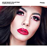 House Music Collection: Compilation 2019