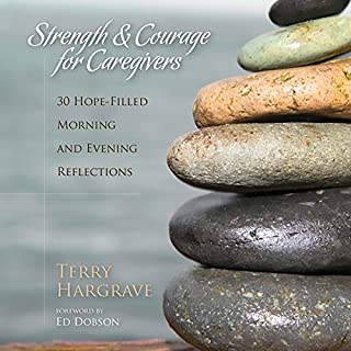 Strength and Courage for Caregivers audiobook cover art