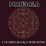 Mandala Coloring Book For Beginner: Stress Reduction mandala & Art colouring for Beginner (B) (Coloring for Relaxation)
