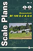 Messerschmitt Bf 109 G-2 & G-6 (Scale Plans)