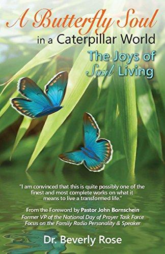 A Butterfly Soul in a Caterpillar World:...
