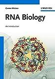RNA Biology: An Introduction - Gunter Meister