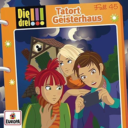 045/Tatort Geisterhaus
