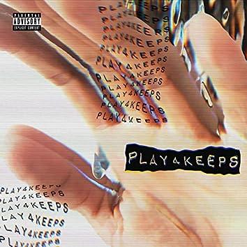 Play4Keeps (feat. Kiiko Blak)