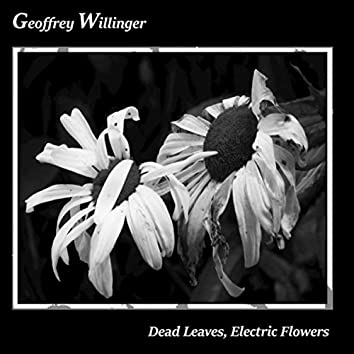 Dead Leaves, Electric Flowers EP