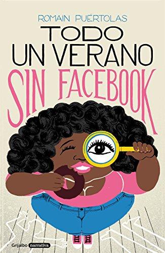 Todo un verano sin Facebook (Novela de intriga)