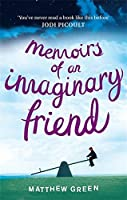 Memoirs of an Imaginary Friend by Matthew Dicks(2012-03-01)