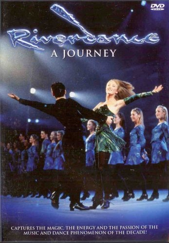 Riverdance - A Journey (Captures The Magic, The Energy and the Passion of the Music and Dance Phenomenon of the Decade!)