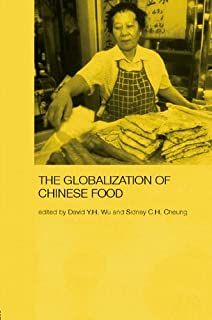 Globalization of Chinese Food (Anthropology of Asia)