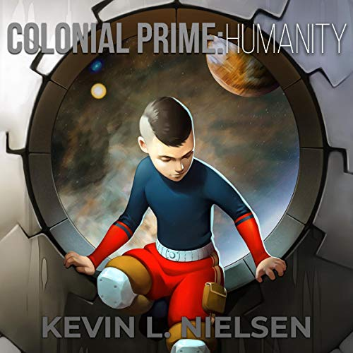 Colonial Prime: Humanity audiobook cover art