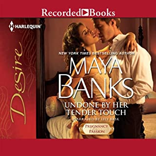 Undone by Her Tender Touch                   By:                                                                                                                                 Maya Banks                               Narrated by:                                                                                                                                 Lily Bask                      Length: 5 hrs and 36 mins     3 ratings     Overall 4.3