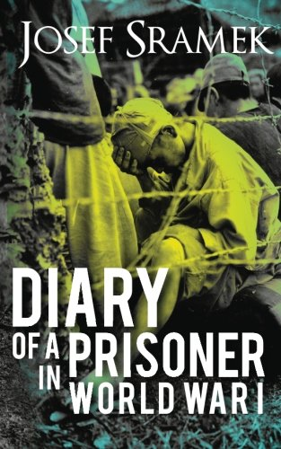 Diary of a Prisoner in World War I: 2nd edition