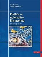 Plastics in Automotive Engineering: Exterior Applications