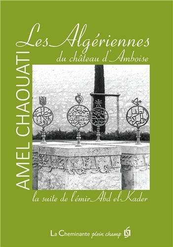 Les Algériennes du château d'Amboise