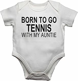 Born to Go Tennis with My Auntie - Personalised Baby Vests Bodysuits Baby Grows for Boys, Girls - White - 18-24 Months
