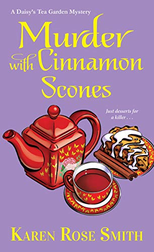 Murder with Cinnamon Scones (A Daisy's Tea Garden Mystery)