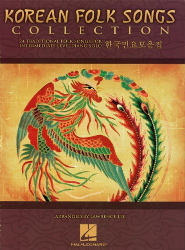 Korean Folk Songs Collection Songbook: 24 Traditional Folk Songs for Intermediate-Level Piano Solo (English Edition)