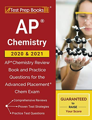 AP Chemistry 2020 & 2021: AP Chemistry Review Book and Practice Questions...