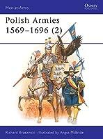 Polish Armies 1569-1696 (2) (Men-at-Arms)