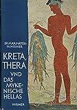 Kreta, Thera und das mykenische Hellas. - Spyridon, Marinatos