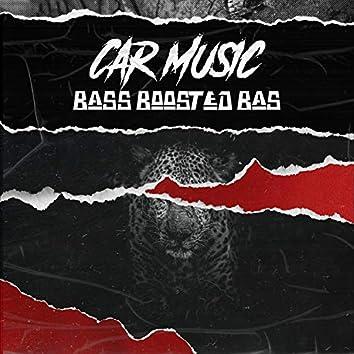 Car Music Bass Boosted Bass