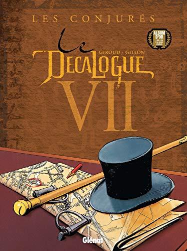 Le Décalogue - Tome 07: Les Conjurés
