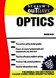 Schaum's Outline of Optics (Schaum's Outline Series) (English Edition)