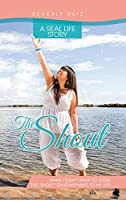 The Shout: A Real Life Story, When I Didn't Want to Listen, the Shout Gave Meaning to My Life