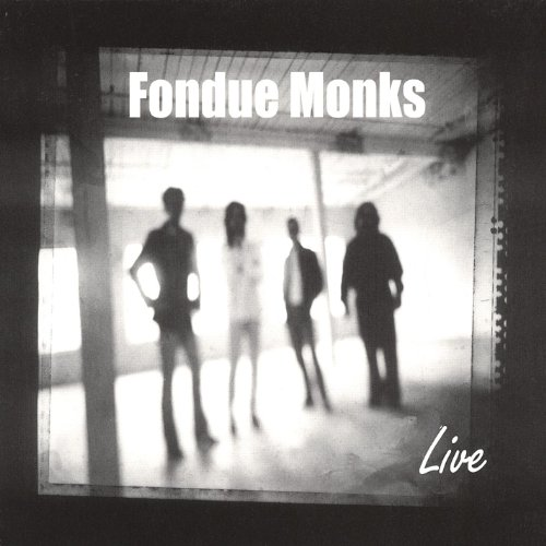 Fondue Monks Live