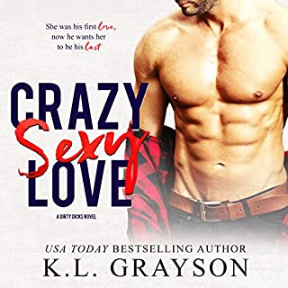 Crazy Sexy Love     A Dirty Dicks Novel              By:                                                                                                                                 K.L. Grayson                               Narrated by:                                                                                                                                 Kai Kennicott,                                                                                        Wen Ross                      Length: 8 hrs and 11 mins     37 ratings     Overall 4.5