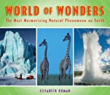 Image of World of Wonders: The Most Mesmerizing Natural Phenomena on Earth