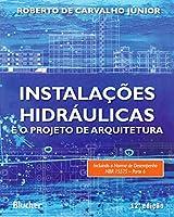 Instalações Hidráulicas e o Projeto de Arquitetura