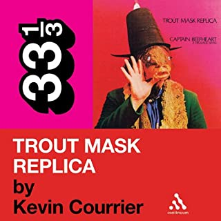 Captain Beefheart's 'Trout Mask Replica' (33 1/3 Series) cover art