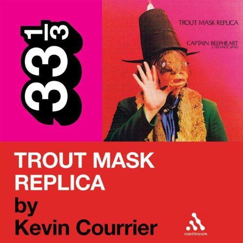 Captain Beefheart's 'Trout Mask Replica' (33 1/3 Series) audiobook cover art