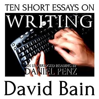 Ten Short Essays on Writing cover art