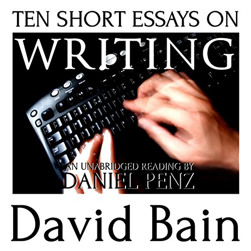 Ten Short Essays on Writing audiobook cover art