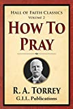 How to Pray (Hall of Faith Classics)