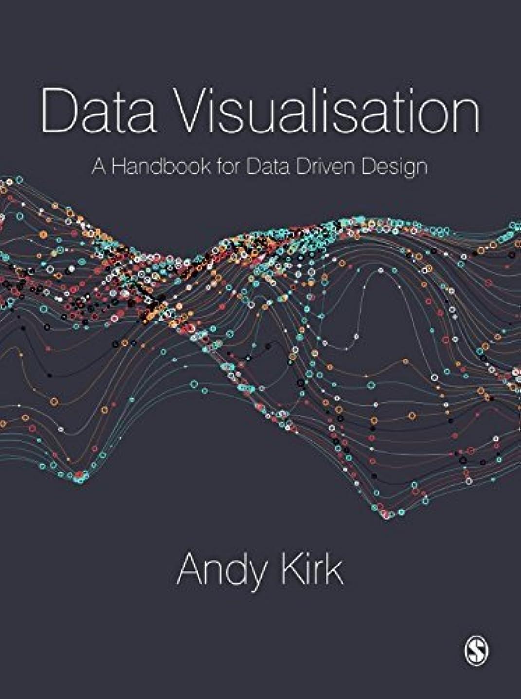 有毒マイナスマーベルData Visualisation: A Handbook for Data Driven Design (English Edition)