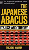 The Japanese Abacus: Its Use and Theory
