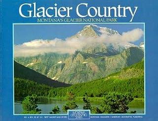 Glacier Country; REV. Ed.