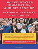 Image of United States Immigration & Citizenship: Prof. Allan Wernick's Guide to the Law