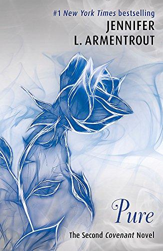 Pure (The Second Covenant Novel): Jennifer L. Armentrout (Covenant Series)