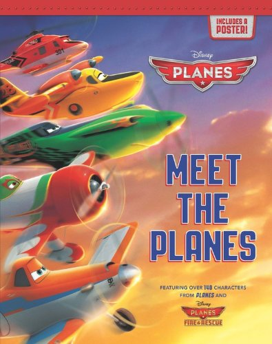 Meet the Planes (Disney Planes/Planes Fire & Rescue)