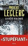 La bête en cage par Leclerc