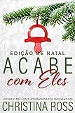 Acabe com Eles: Edição de Natal (Portuguese Edition)