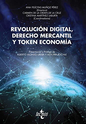 Revolución digital, Derecho mercantil y Token economía (Ventana Abierta)
