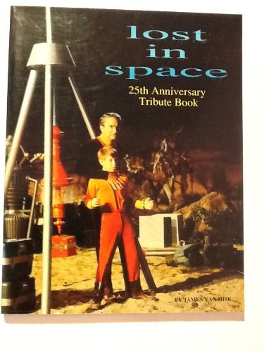 Lost in Space 25th Anniversary Tribute Book