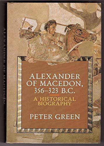 Alexander of Macedon, 356-323 B.C.: A Historical Biography